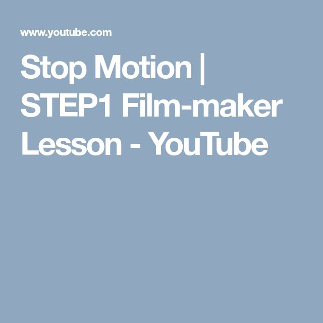 Stop Motion | STEP1 Film-maker Lesson - YouTube