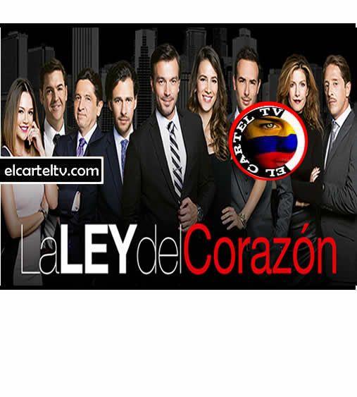 La ley del Corazon  capitulos en online, Caracol en vivo, caracol online, el cartel tv caracol, el cartel tv La ley del Corazon  capitulos en online.