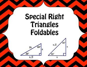 Two fun foldables to teach or review special right triangles. Two foldables are included in this purchase to teach the 45-45-90 special right triangle and the 30-60-90 special right triangle.