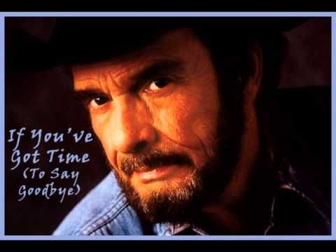 ▶ MERLE HAGGARD - If You've Got Time (To Say Goodbye) (1971) Simply Amazing! - YouTube