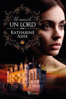 Otro romance màs: Me enamoré de un lord de Katharine Ashe