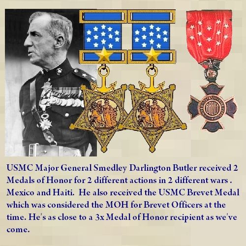 USMC Maj. General Smedley Darlington Butler. Received 2 Medals of Honor for 2 separate actions during 2 different wars. He also received the USMC Brevet Medal.