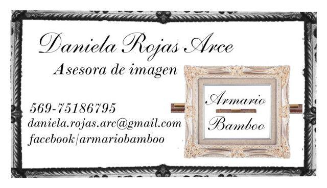 Tarjeta de presentación Asesora de Imagen by daniela-paz-rojas-arce on Polyvore featuring moda