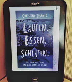 """Rezension zu """"Laufen. Essen. Schlafen."""" von Christine Thuermer"""