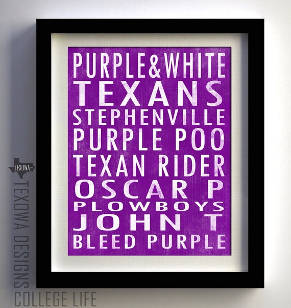 WOW I absolutely NEED this!!! My birthday is Sept. 23rd. Heads up, guys.  Tarleton State Texans Subway Scroll Art Print by texowadesigns, $25.00