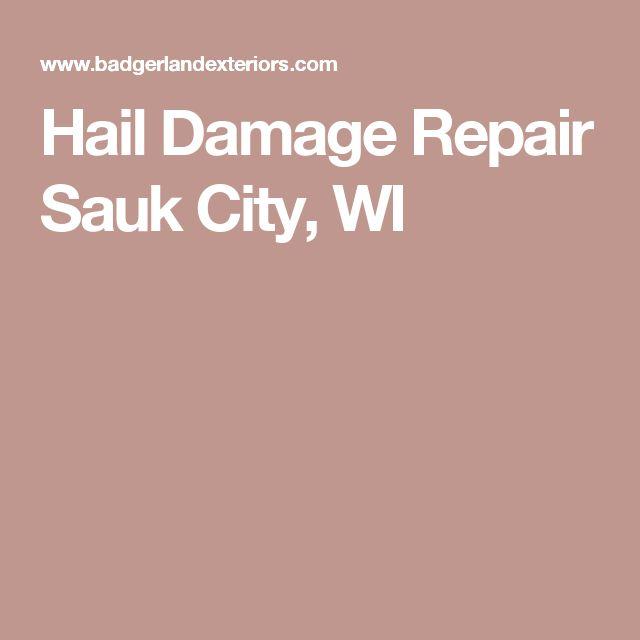 Hail Damage Repair Sauk City, WI