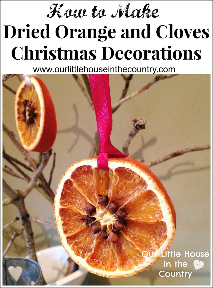 How to Make Dried Orange and Cloves Slices Christmas Decorations - Our Little House in the Country