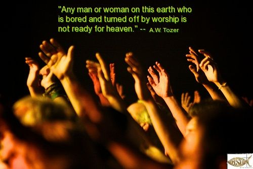 Worship Quote | Thoughts on True Worship | Pinterest | Worship ...