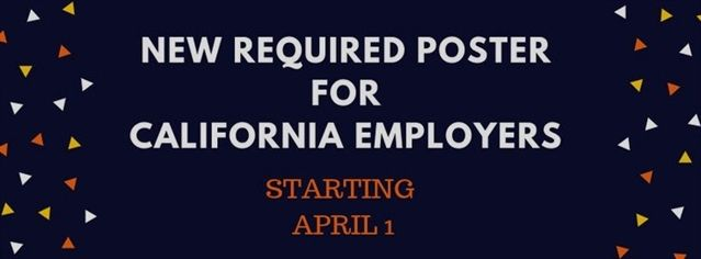 New Required Poster For California Employers Finding A New Job Employment Bookkeeping