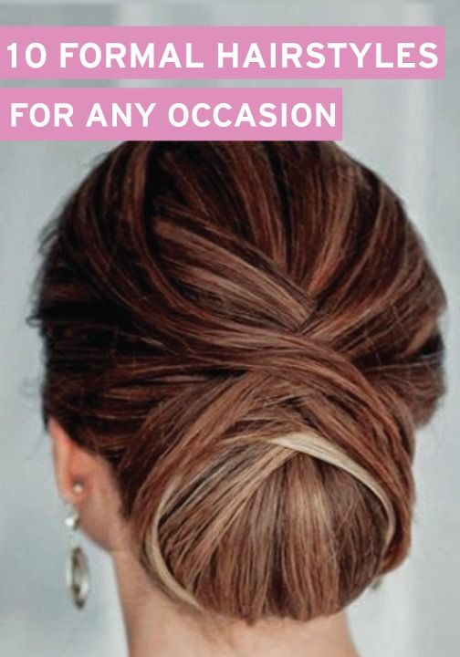Just because these are formal hairstyles doesn't mean you can't wear them for any occasion.