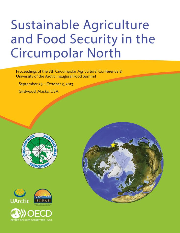 The 8th Circumpolar Agricultural Conference & UArctic Inaugural Food Summit | CAC