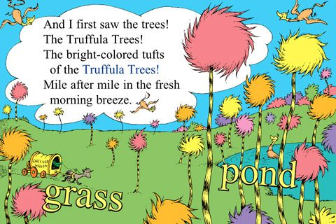 The Lorax Dr. Seuss Truffula Trees Quotes Pinterest
