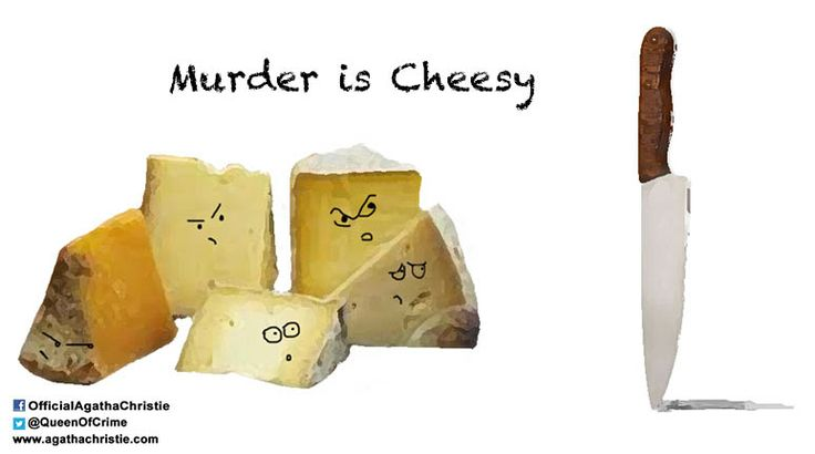 """""""Murder is Cheesy"""""""