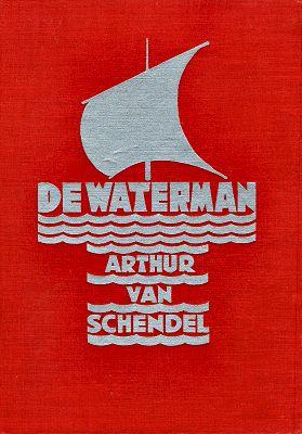 De Waterman - A. van Schendel bandontwerp: Tine Baanders