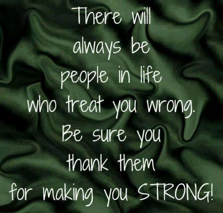 Thank you, and this is so true! It teaches you just how terrible people can be and I myself, have learned a ton on bad behaviors, and what is right and wrong and how to deal with those who mistreat you. Sometimes the pain is so bad that you have to seek out therapy, but it really does make you a lot stronger!!!!! I will NEVER stoop down to my abusers level ad mistreat anyone