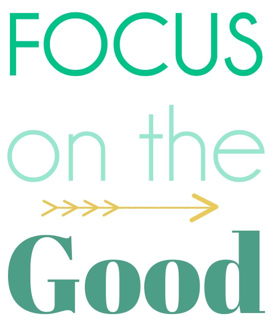 focus on the good: Good A Secret, Secret Weapons, Neighborhood Yard, Arrows, Nests Places, Focus, Decor Note, Draw Eyes, Drawings Eye