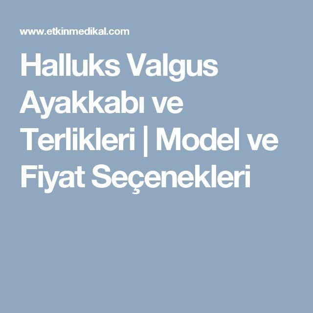 Halluks Valgus Ayakkabı ve Terlikleri | Model ve Fiyat Seçenekleri