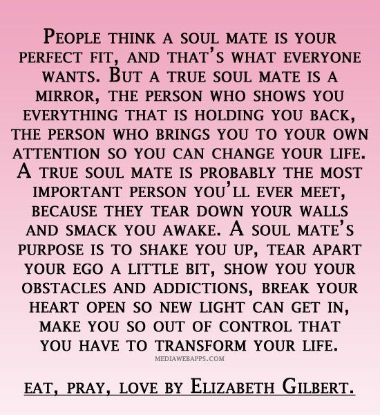 Eat Pray Love Quotes : Soulmate, eat pray love Quotes Pinterest