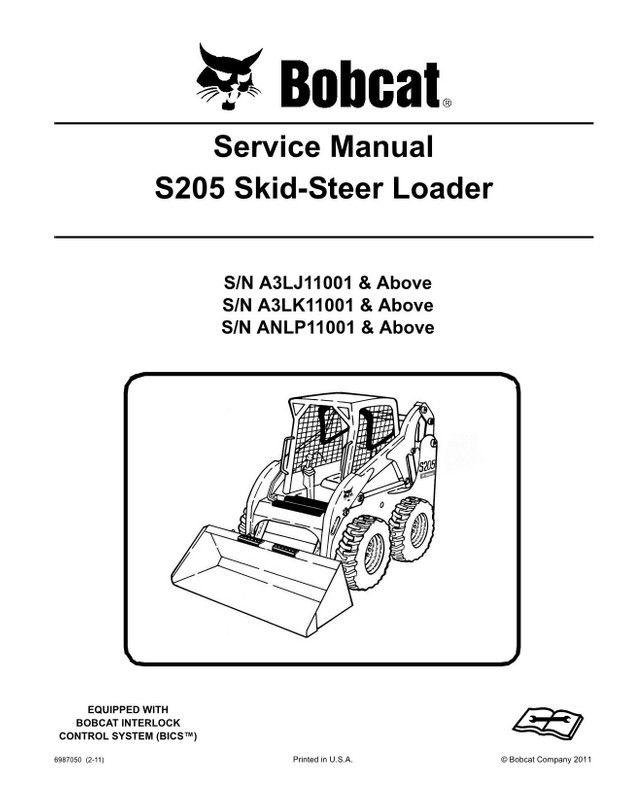 bobcat s205 skid-steer loader service manual - 6987050 (2-11) | bobcat  manual | skid steer loader, bobcat skid steer, bobcat s185