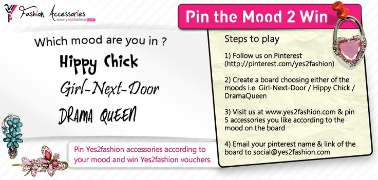 Pin accessories according to your mood and win Yes2fashion vouchers. Also get a chance to be featured on our website.. Hurry!! #contest