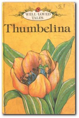 Ladybird Well Loved Tales: Thumbelina. A vintage Ladybird book