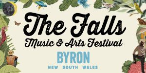 The Falls Music & Arts Festival - Byron at North Byron Parklands