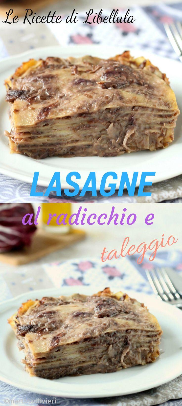 Le lasagne al radicchio e taleggio sono un un primo piatto vegetariano, ricco e saporito. Leggi la ricetta!