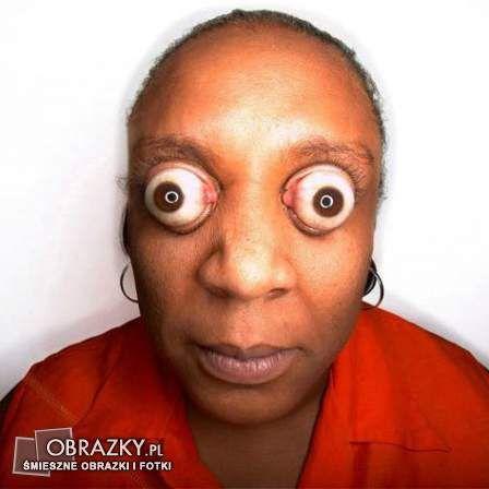 Potrafisz zrobić takie wyłupiaste oczy? ;)