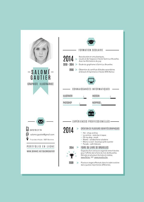 I like the layout of this with the thinner left column and all the resume information taking up the larger right side. The balance is really successful and I also like the use of just light blue and black.