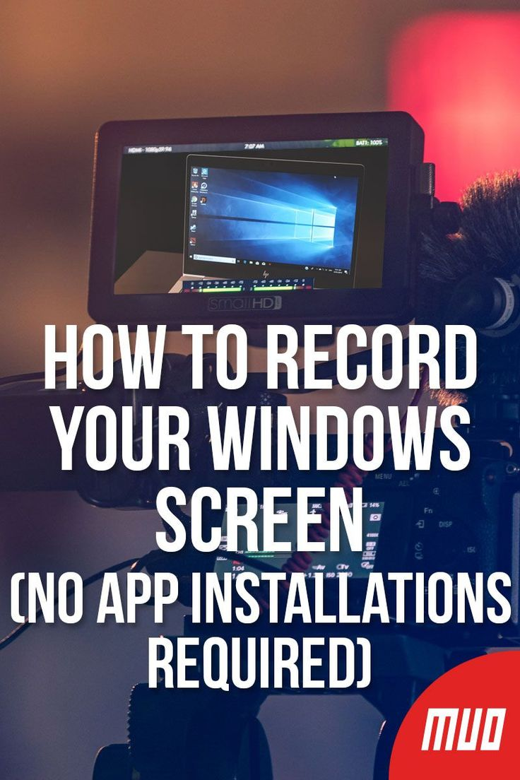 How to record your windows screen no app installations
