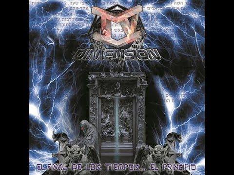 IV Dimension (Full Album)  - El Final de los Tiempos... El principio..