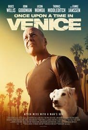 Once Upon a Time in Venice (2017), Filme Online