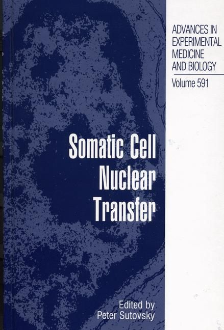 Somatic Cell Nuclear Transfer