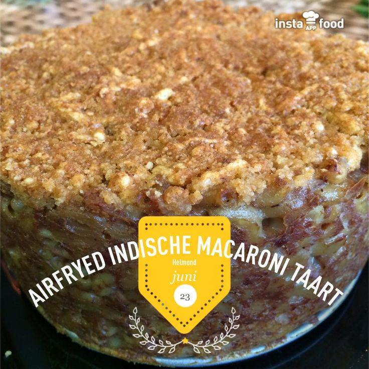 Indische macaroni taart uit de Airfryer