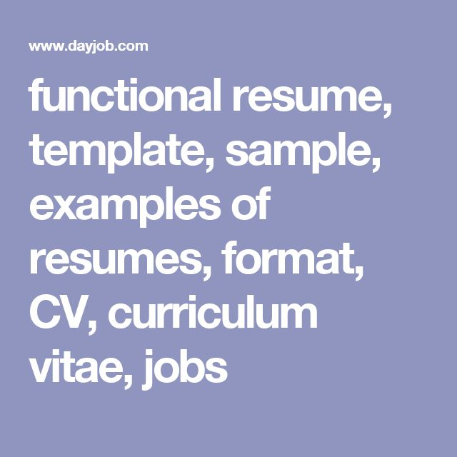 Functional Resume, Template, Sample, Examples Of Resumes, Format, CV,  Curriculum