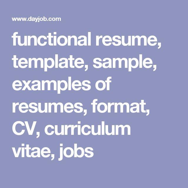 functional resume, template, sample, examples of resumes, format, CV, curriculum vitae, jobs
