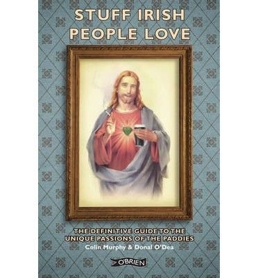 Stuff Irish People Love - Irish Humour - Humour - Books