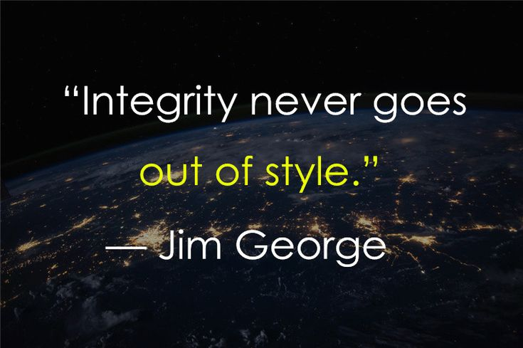 Character and Integrity Quotes100 Inspirational Integrity