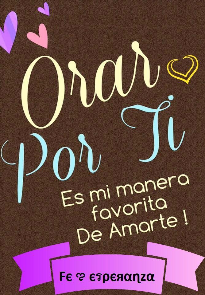 Orar por Ti es mi manera favorita de amarte