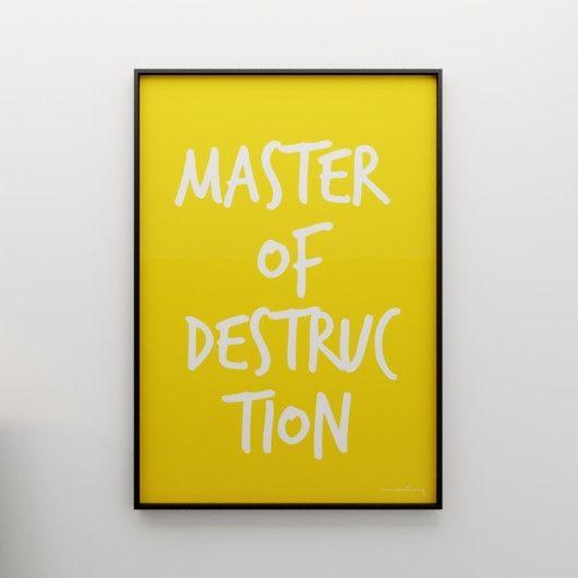 MASTER OF DESTRUCTION..