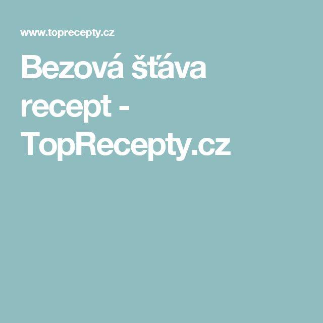Bezová šťáva recept - TopRecepty.cz