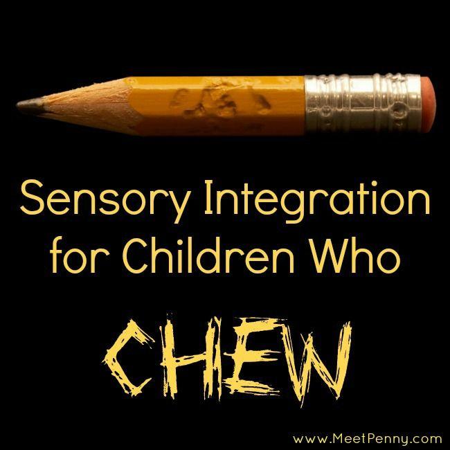 sensory integration ideas for children who chew