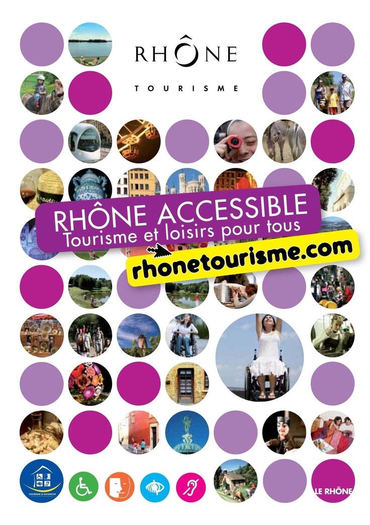 Veille info tourisme - Nouveau guide « Rhône Accessible, Tourisme & Loisirs pour tous »