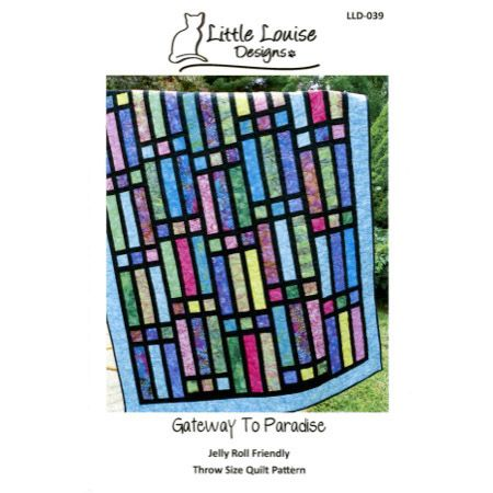 Gateway To Paradise Quilt Pattern by Little Louise Designs