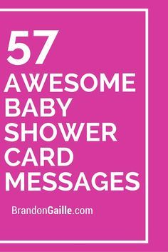 Delightful 57 Awesome Baby Shower Card Messages