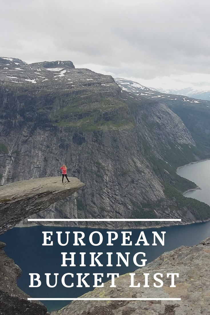 How to choose the best hike in Europe? It's impossible. But you can create a bucketlist of many and then go hiking on all of them.