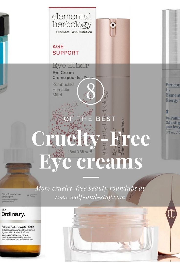 The Best Cruelty-Free Eye Creams - first published in July 2016, updated for 2017 with brand-new finds | #crueltyfreebeauty #eyecreams | Wolf & Stag