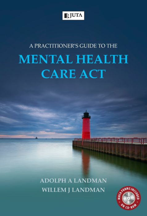 About this Publication: A Practitioner's Guide to the Mental Health Care Act explains how the South African mental health system functions for those who implement the Act, those who administer it and those affected by it.  'This book will be an invaluable resource in mental health law in South Africa.' Prof Sean Kaliski, Head of Forensic Psychiatry in the Western Cape.