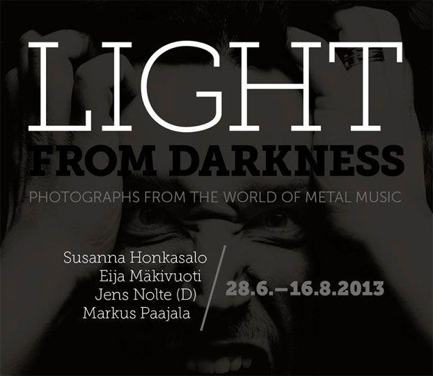 Light From Darkness-exhibition during Tuska Festival 2013.