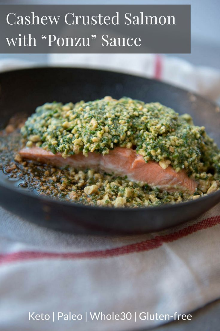 """Cashew Crusted Salmon with """"Ponzu"""" Sauce - a Keto Paleo, gluten-free, Whole30, dairy-free main dish recipe that is absolutely incredible! #keto #ketopaleo"""